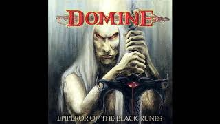 Domine - Emperor of the Black Runes (Full Album)
