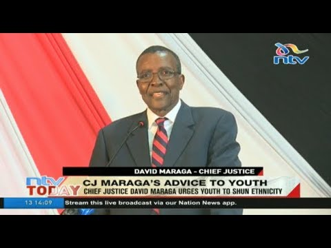 Chief Justice David Maraga urges youth to shun ethnicity