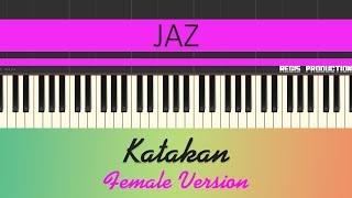 Jaz   Katakan FEMALE  (Karaoke Acoustic) By Regis