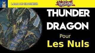 Yu-Gi-Oh! Les Dragons Du Tonnerre Pour Les Nuls ! (+ CONCOURS)