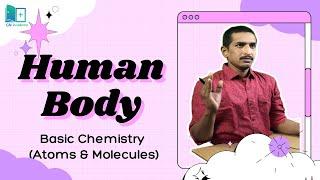 Human Body Organization || Atoms & Molecular Anatomy || Nursing Competitive Exams || GN Academy