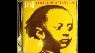 I.N.I. - Center Of Attention