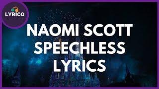 Naomi Scott - Speechless Full (Lyrics) 🎵 Lyrico TV