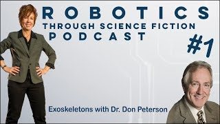 The RTSF Podcast | Episode 1 | Exoskeletons With Dr. Don Peterson