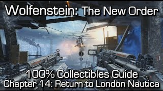 Wolfenstein: The New Order - Chapter 14 Collectibles - Return to London Nautica - Enigmas & Gold