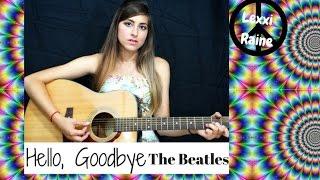 Hello, Goodbye - The Beatles Cover