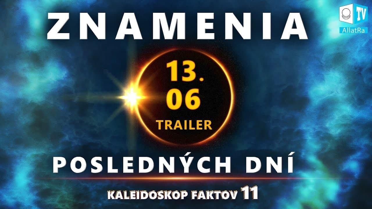 Znamenia posledných dní   Trailer   Kaleidoskop faktov Фото 3