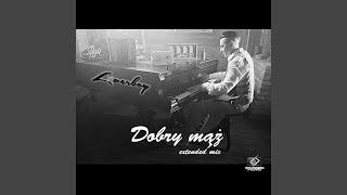 Dobry Mąż (Extended Mix)