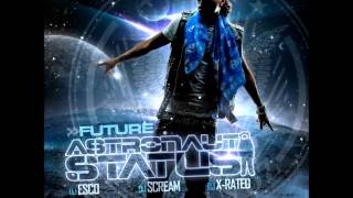 Future - Never Seen These & Skit