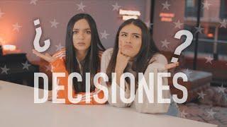 TOMANDO DECISIONES!