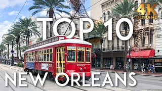 TOP 10 Things to do in NEW ORLEANS | NOLA Travel Guide 4K