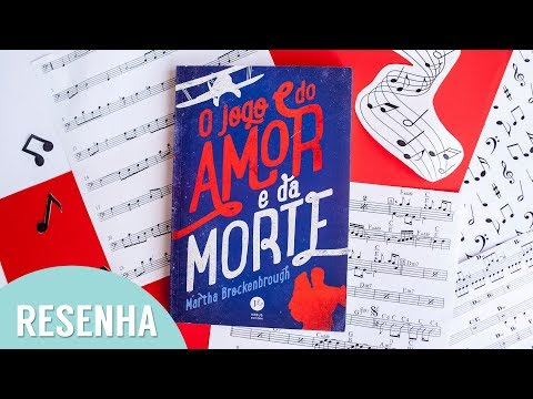 Resenha: O Jogo do Amor e da Morte -  Martha Brockenbrough