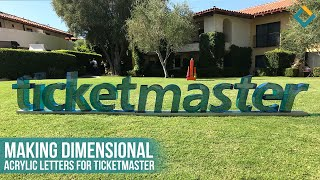 Making Freestanding 3D Letters for Ticketmaster