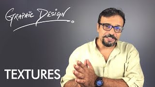 Visual Element TEXTURES - Graphic Design Theory Class 4 Urdu / Hindi