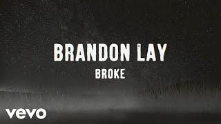 Brandon Lay Broke
