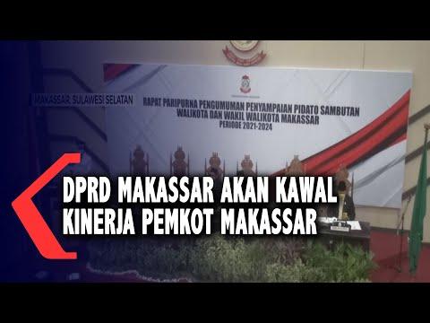 DPRD Makassar Akan Kawal Kinerja Pemkot Makassar