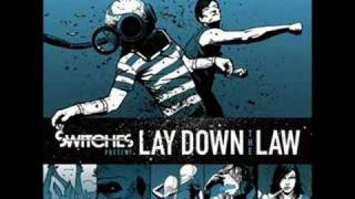 Switches - Lay Down The Law video