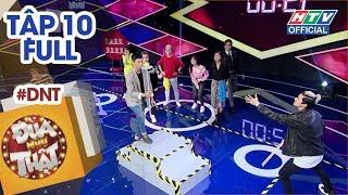 ĐÙA NHƯ THẬT | Lê Thiện Hiếu, Đồng Ánh Quỳnh, Jay Quân, Emma | #HTV DNT #10 FULL | 19/1/2019