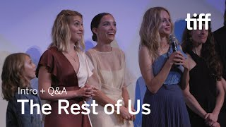 THE REST OF US Cast and Crew Q&A | TIFF 2019
