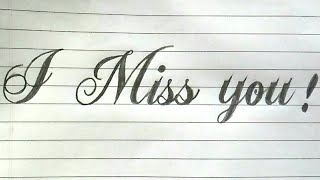 How to write  I miss you in stylish fonts | Script font writing | Handlettering |  RUA sign writing