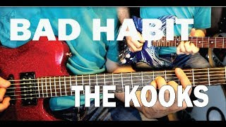 Bad Habit   The Kooks  Guitar Cover (electric Rhythm And Lead Guitar)