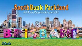 South Bank Parkland Brisbane | Free things to do in Brisbane Australia