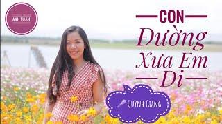 Con Đường Xưa Em Đi - Quỳnh Giang (Trung tâm BDCT Minh Hóa) I Phòng thu âm Anh Tuấn