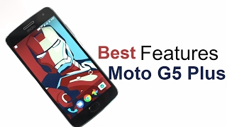10 Best Features Of Moto G5 Plus And Hidden Tips And Tricks