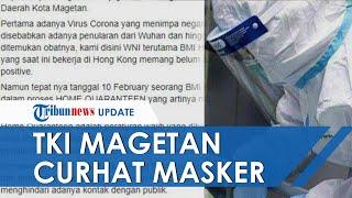 Sulit Mendapatkan Masker, TKI asal Magetan di Hongkong Curhat Minta Kiriman Masker