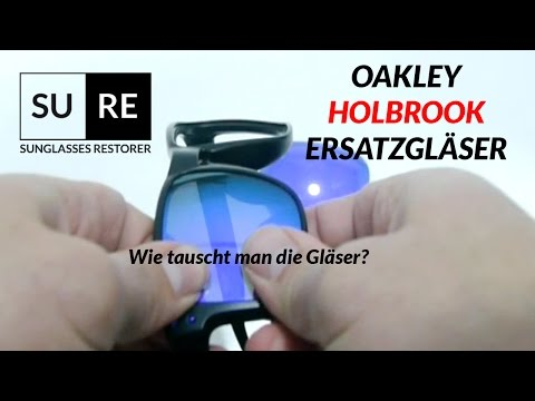 Oakley Holbrook Ersatzgläser- Wie tauscht man die Gläser?