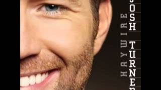 Josh Turner -- Your Smile