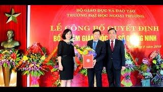 Lễ công bố Quyết định bổ nhiệm Giám đốc Cơ sở Quảng Ninh – Trường Đại học Ngoại thương