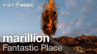 MARILLION - Fantasric place