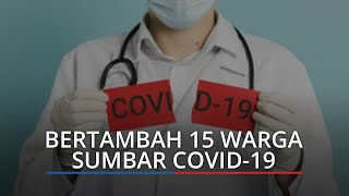 UPDATE Corona Sumbar 28 September 2021: 15 Warga Terinfeksi Covid-19, Angka Kesembuhan Bertambah