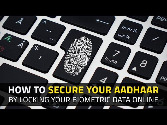 How to Lock Aadhaar Biometric Data Online   NDTV Gadgets360 com