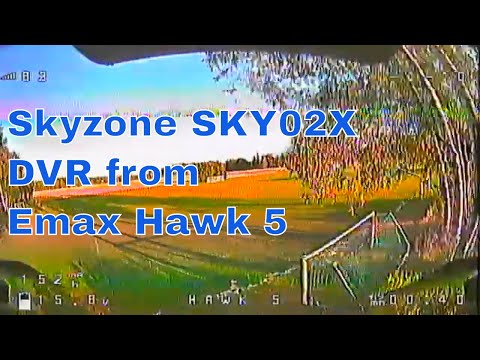 Skyzone Sky02X DVR from Emax Hawk 5