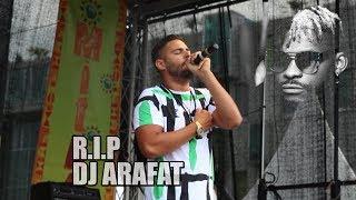R.I.P DJ ARAFAT Tribute   Hommage  By Niki Tall
