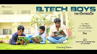 B.Tech Boys Song Promo    Short Film Talkies    Sky Productions
