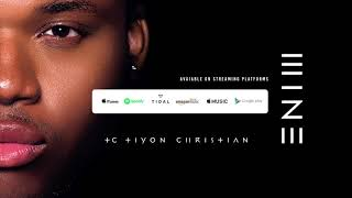 TC | Tiyon Christian - Mine (Official Audio)