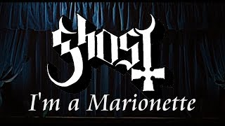 Ghost - Marionette (Abba cover) [With Lyrics]