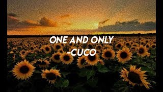♡ One And Only  Cuco (lyrics) ♡