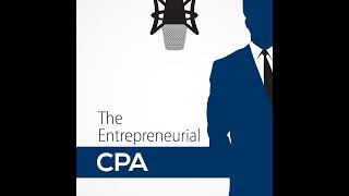 Subscribe to the Entrepreneurial CPA  YouTube channel!