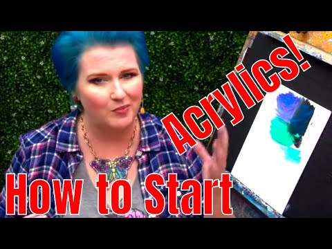 How to start painting with Acrylics What YOU need to know to begin🎨   TheArtSherpa