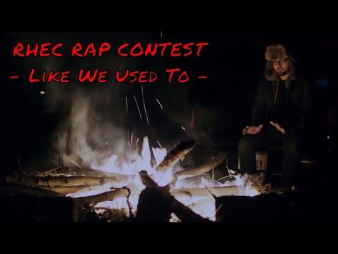 RHEC Rap Contest - Arlo & Shredwell   Like We Used To LAST MINUTE ENTRY