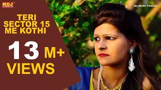 Teri Sector 15 Me Kothi Meri Dhaani Se Kheta Me   New Song 2015   Rammehar Mahla
