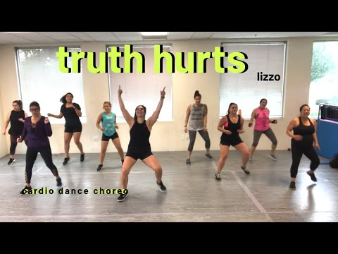 Truth Hurts by Lizzo || Cardio Dance Party with Berns