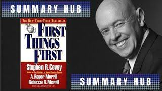 First Things First by Stephen R. Covey ( Book Summary Video )