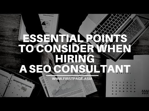 Essential Points to Consider When Hiring a SEO Consultant
