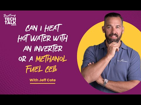 Can I Heat Hot Water With an Inverter or a Methanol Fuel Cell?
