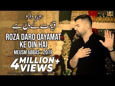 MESUM ABBAS | ROZADARO QAYAMAT KE DIN HAIN - Noha Imam Ali - 21 Ramzan 2019